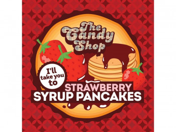 Big Mouth Aroma The Candy Shop - I'll take you to Strawberry Syrup Pancakes 10ml