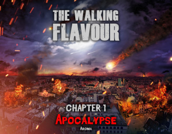 Apocalypse Aroma - Ch. 1 by The Walking Flavour